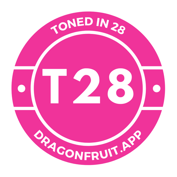 T28 | TonedIn28 Dragonfruit Lifestyle Experience