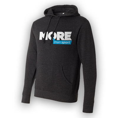 More Than Sport Hooded Sweatshirt