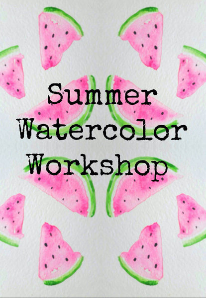 Watercolor and Wine Workshop: Summer Edition