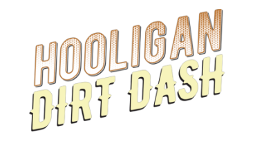 Hooligan Dirt Dash<br>April 13, 2019