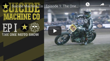Suicide Machine Co | Episode 1: The One Moto Show