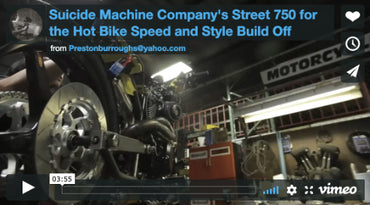 Suicide Machine Company's Street 750 for the Hot Bike Speed and Style Build Off