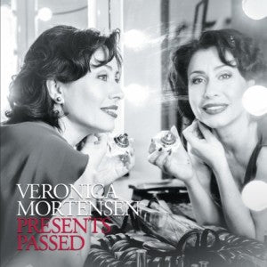 Veronica Mortensen: Presents Passed