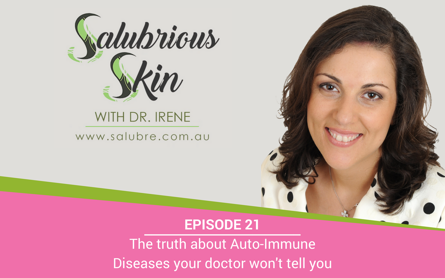 Episode 21: The Truth About Auto-Immune Diseases No Doctor Will Tell You