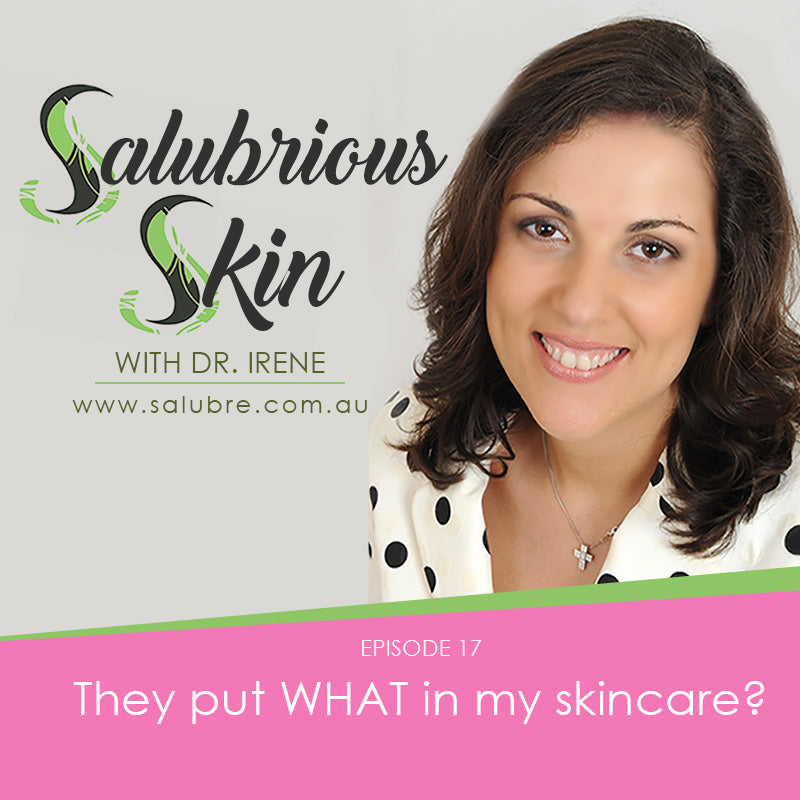 Episode 17: They put WHAT in my skincare?