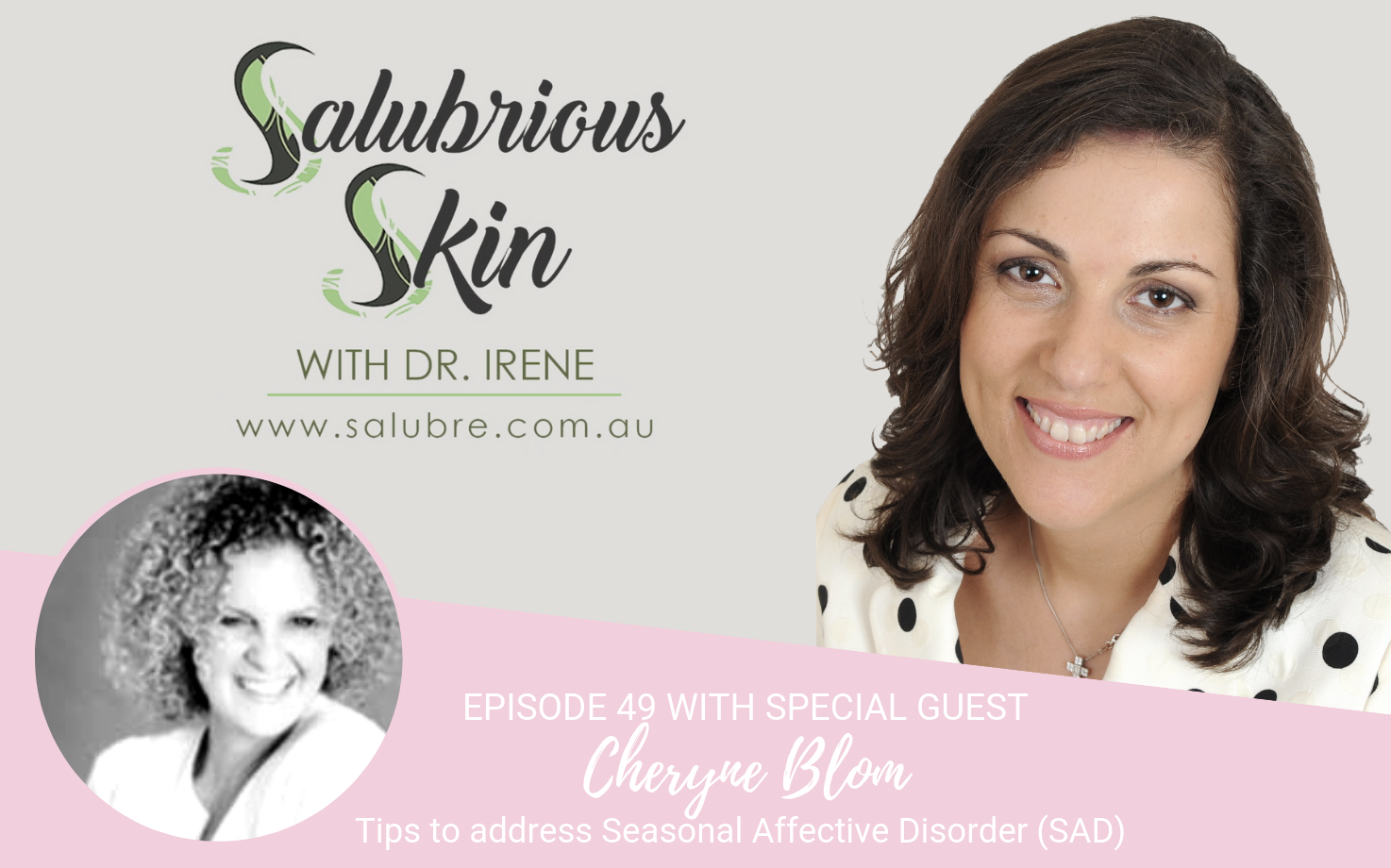 Podcast 49: Tips to address Seasonal Affective Disorder (SAD) from expert Cheryne Blom