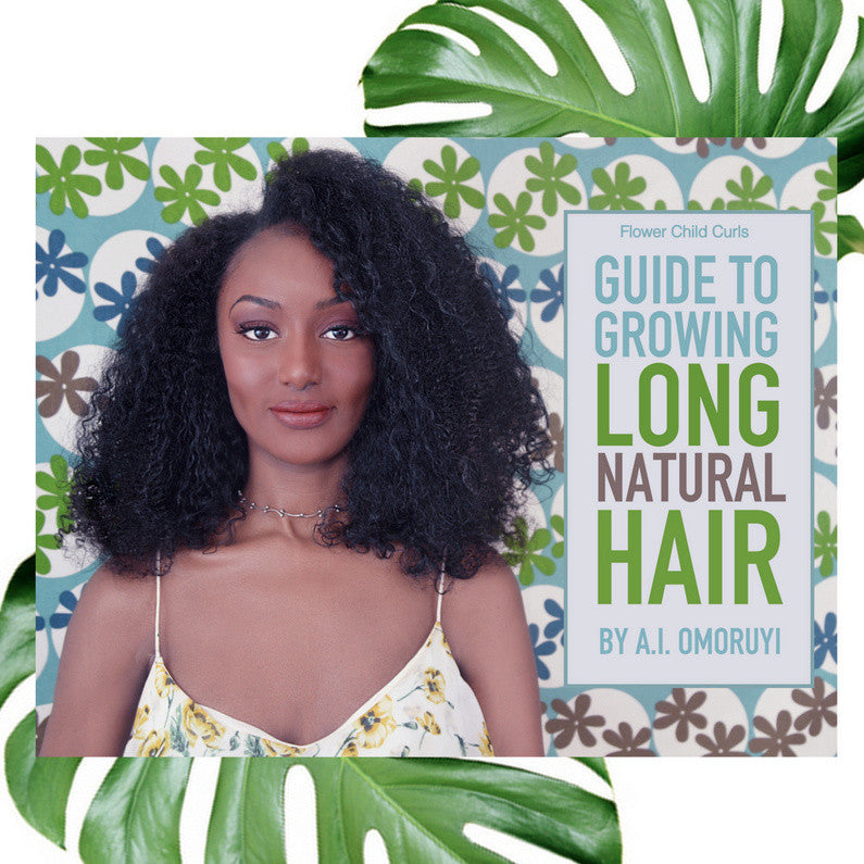 Guide To Growing Long Natural Hair : HARDCOVER