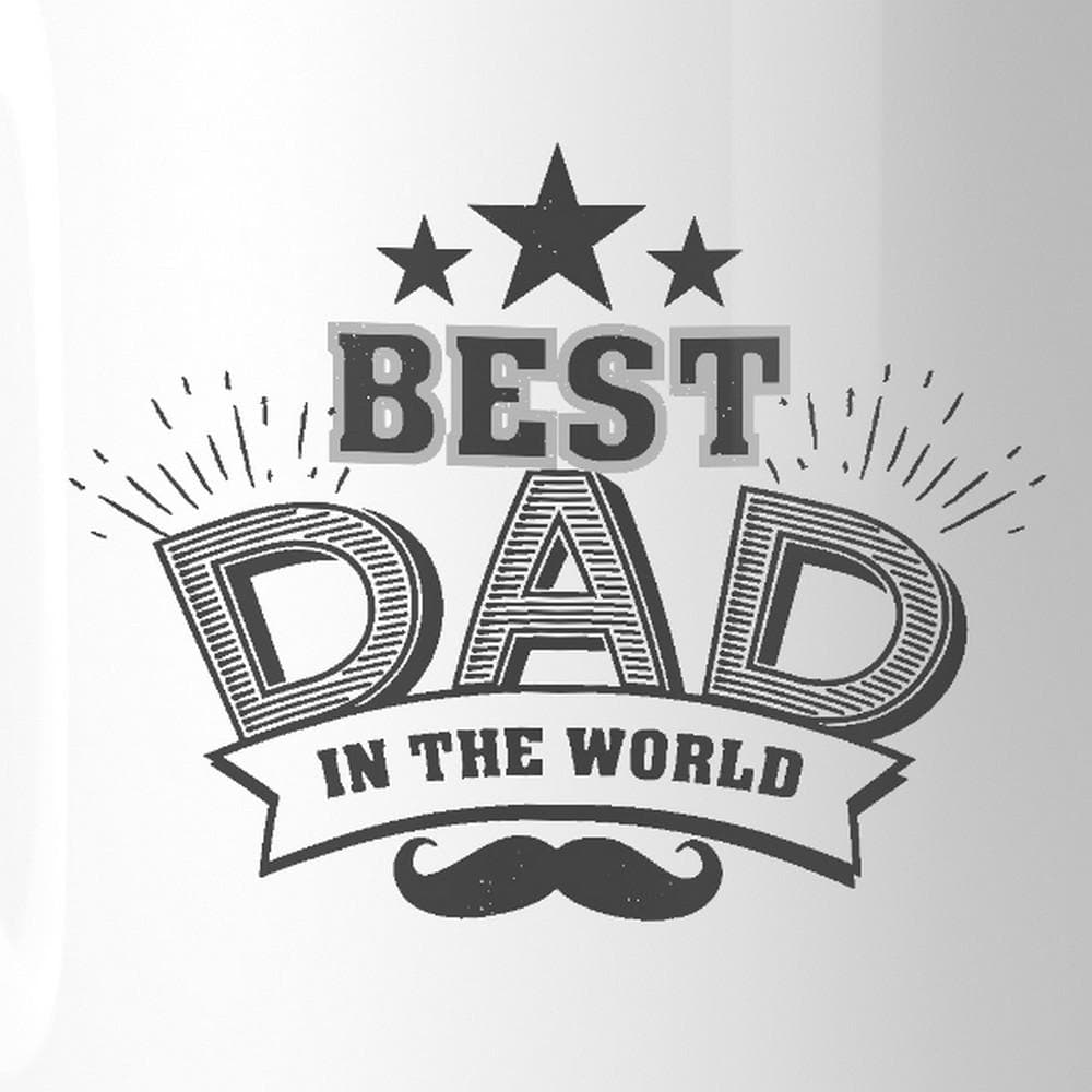 Best Dad In The World Fathers Day Mug Cup