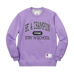 "Supreme/Champion - Crewneck ""Stay In School"""