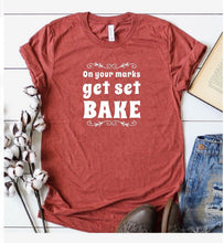 Load image into Gallery viewer, On Your Marks, Get Set, Bake Shirt, Inspired by the Great British Baking Show