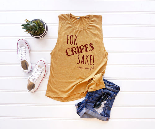 For Cripes Sake! Wisconsin Girl Muscle Tank