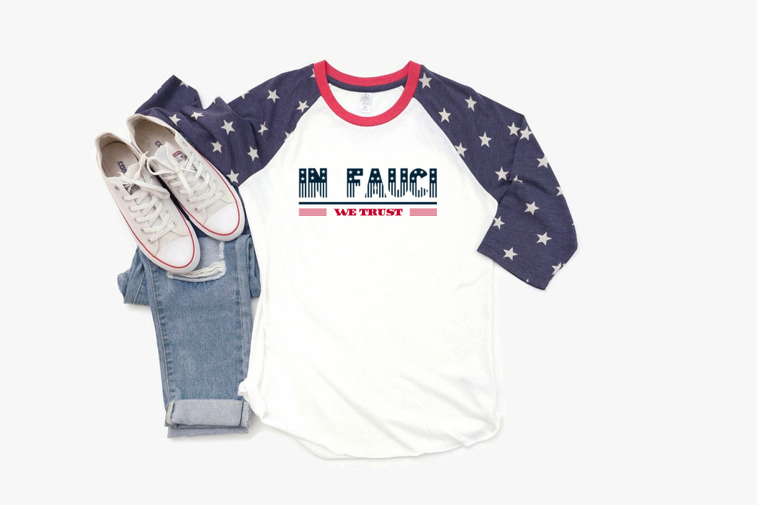 In Fauci We Trust Baseball Stars Raglan Jersey