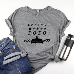Spring Break 2020 Woo Hoo - Friends Themed Shirt