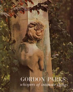 Whispers of Intimate Things - Gordon Parks