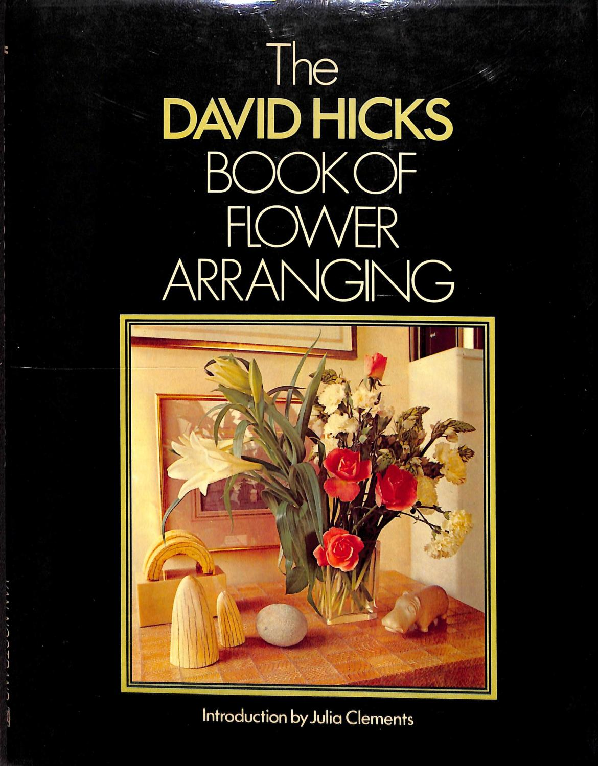 The David Hicks Book of Flower Arranging