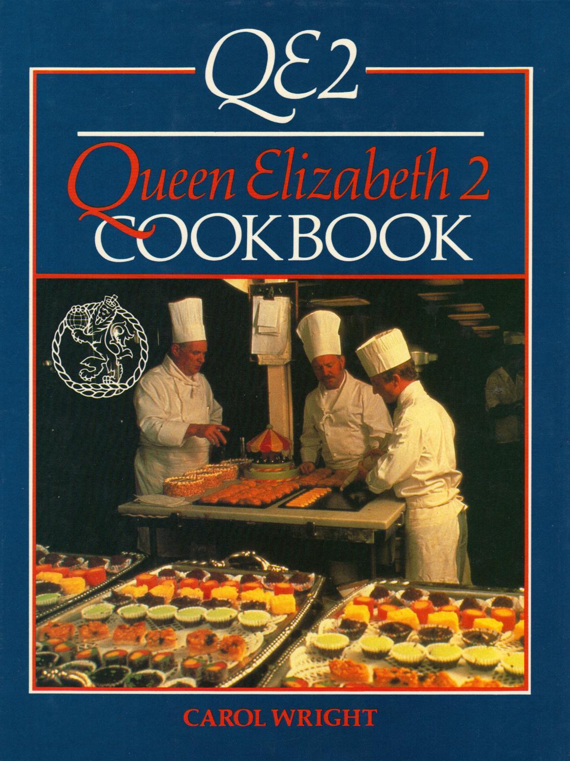 Queen Elizabeth 2 Cookbook - Carol Wright