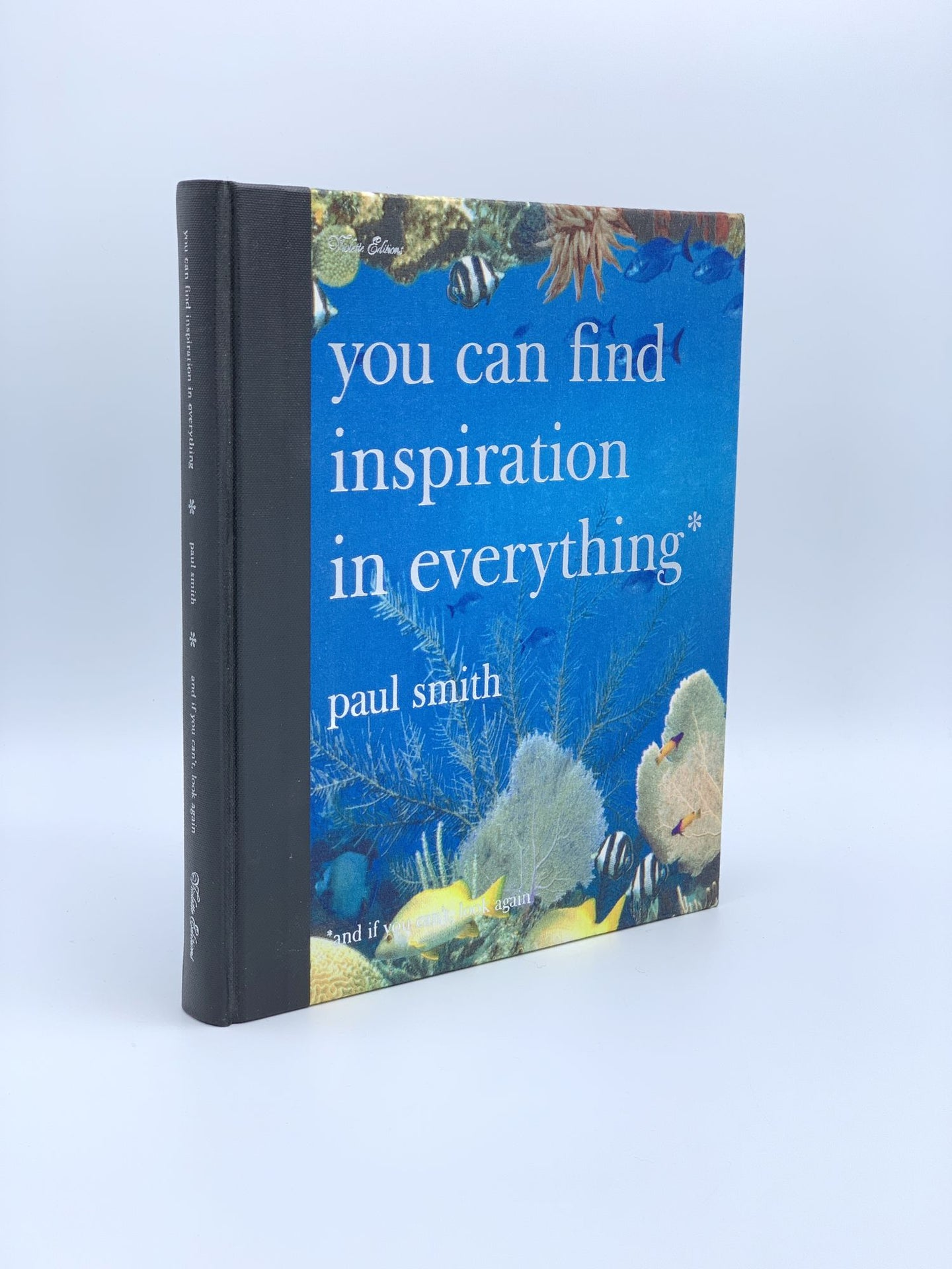 You Can Find Inspiration In Everything by Paul Smith