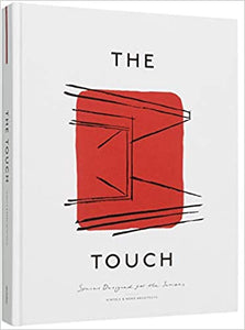 The Touch: Spaces Designed for the Senses - Kinfolk, Norm Architects