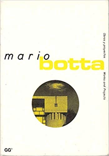 Mario Botta: Obras y Proyectos / Works and Projects