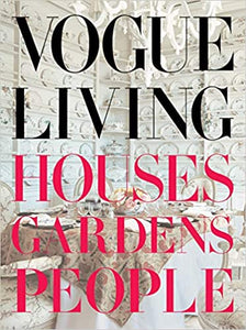 Vogue Living: Houses, Gardens, People - Vogue
