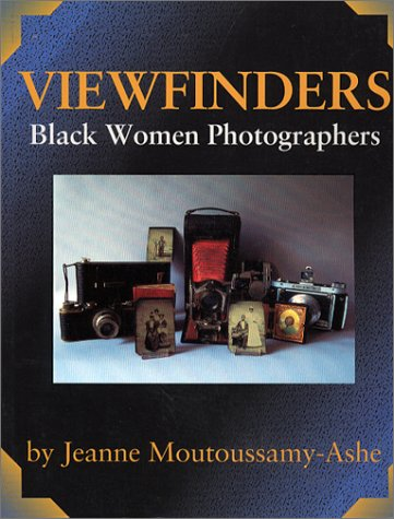 Viewfinders: Black Women Photographers - Jeanne Moutoussamy-Ashe