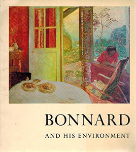 Bonnard and Environment