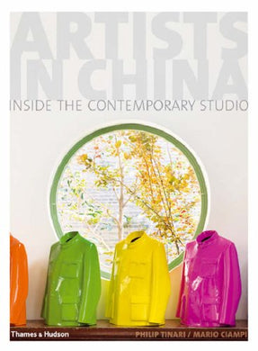 Artists in China: Inside the Contemporary Studio