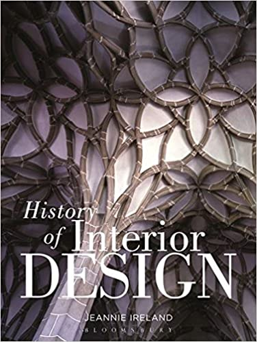 History of Interior Design - Jeannie Ireland