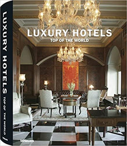 Luxury Hotels Top of the World