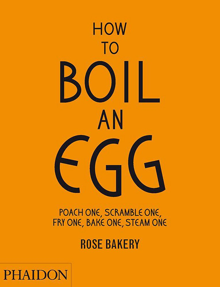 How to Boil an Egg by Rose Carrarini