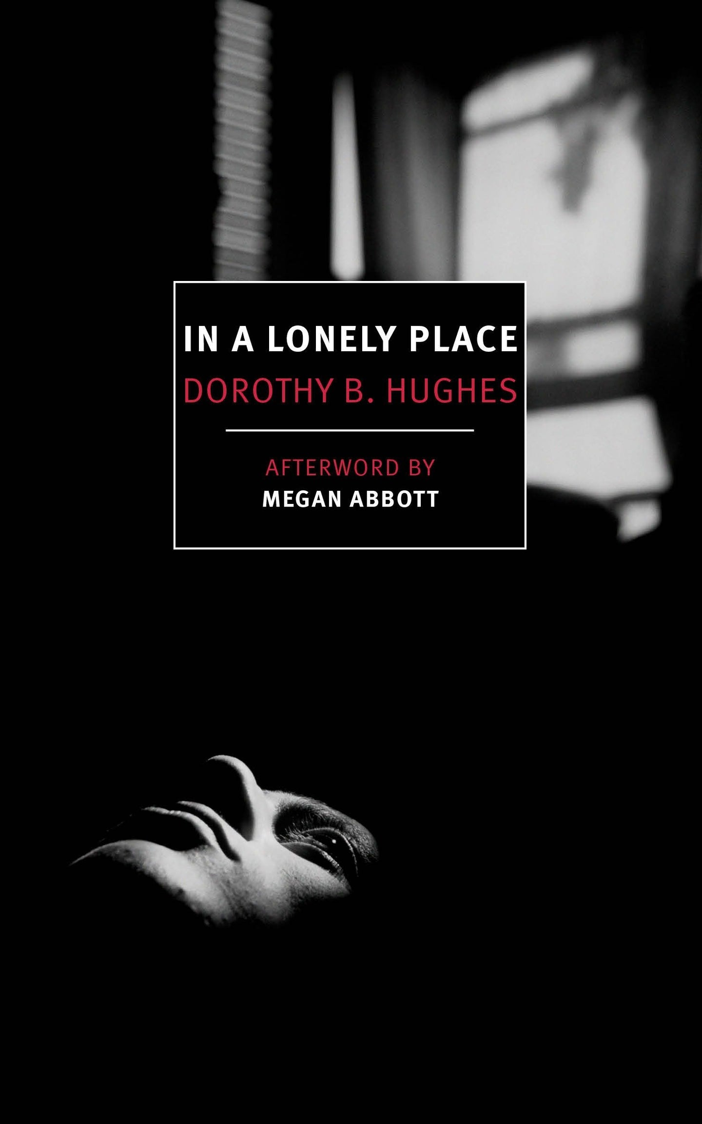 In a Lonely Place -  Dorothy B. Hughes