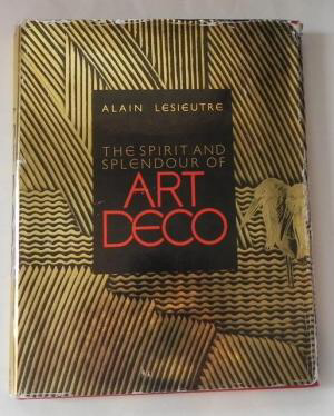 Alain Lesieutre: The Spirit and Splendour of Art Deco