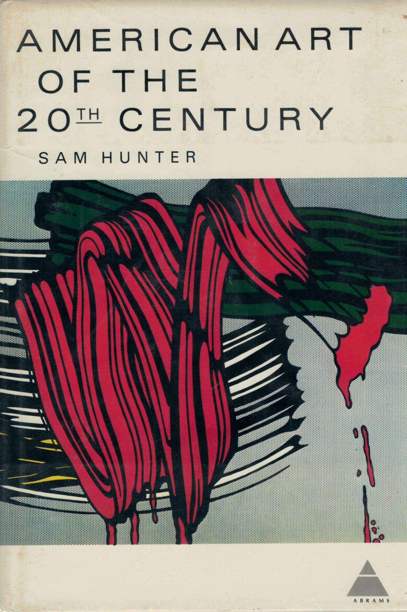 American Art of The 20th Century - Sam Hunter