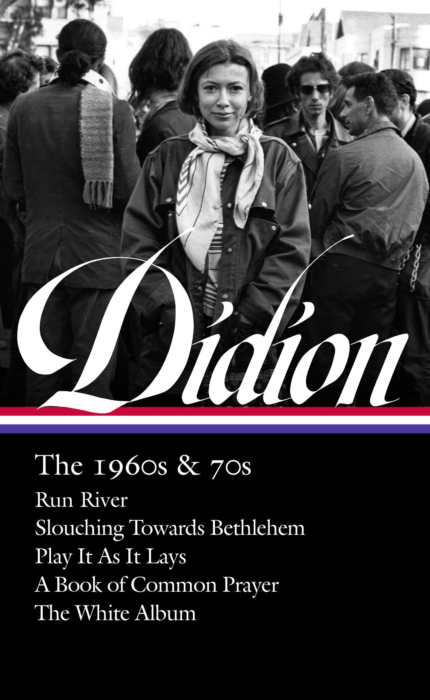 Joan Didion: The 1960s & 70s