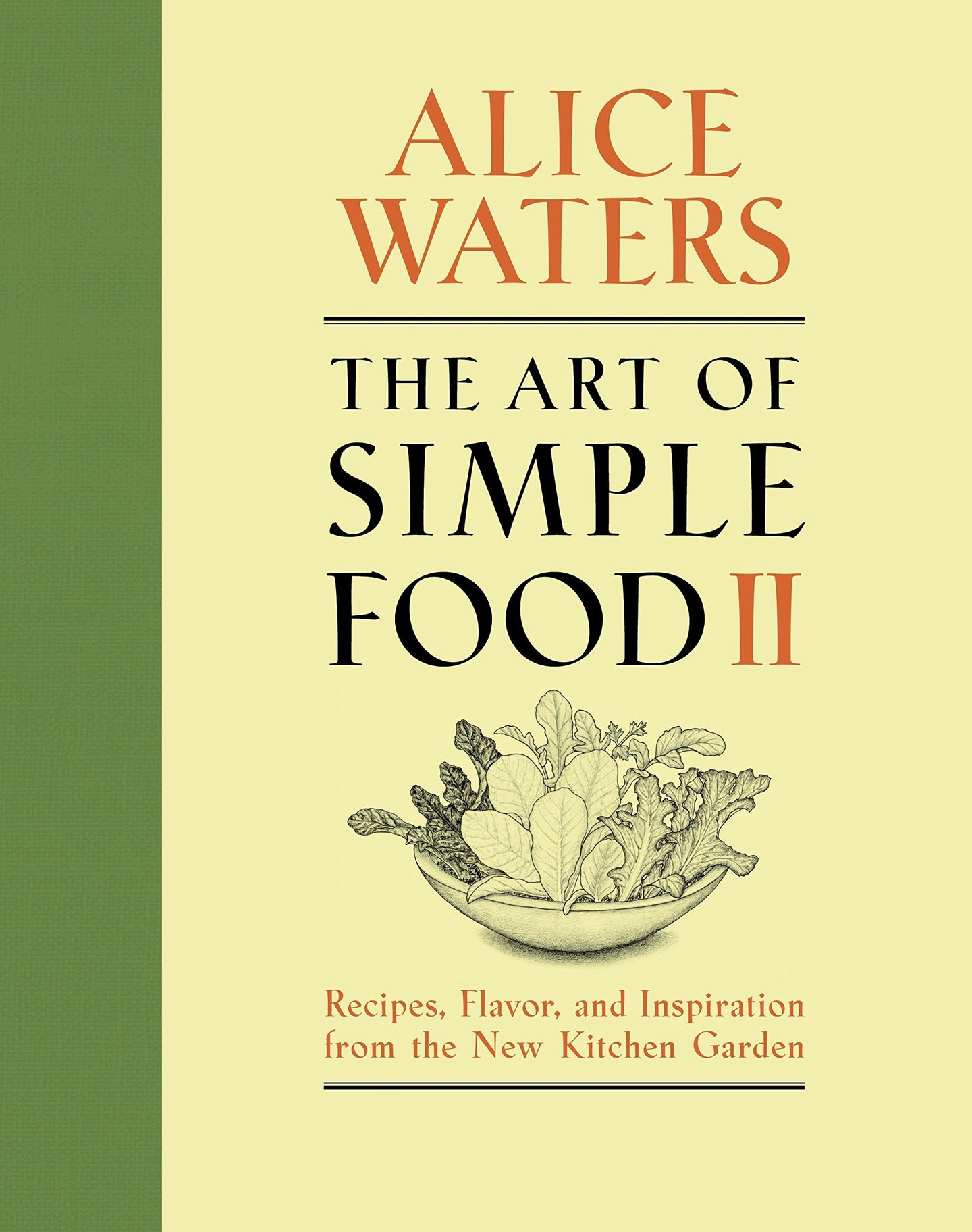 The Art of Simple Food II: Alice Waters