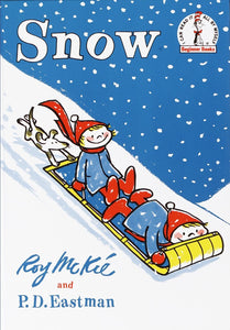 Snow by Roy Mckie and PD Eastman