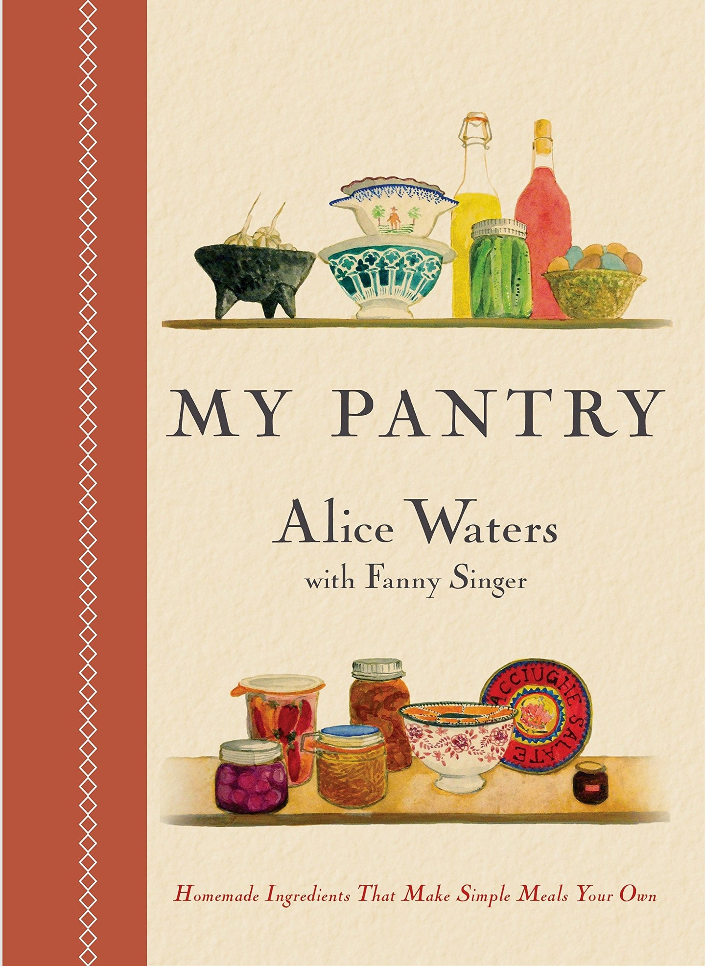 My Pantry: Alice Waters