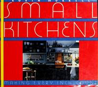 Small Kitchens:Making Every Inch Count - Robin Murrell