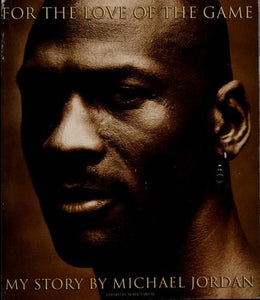 For the Love of the Game: Michael Jordan