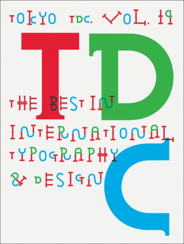 Tokyo TDC Vol. 19: The Best in International Typography & Design - Tokyo Type Director's Club