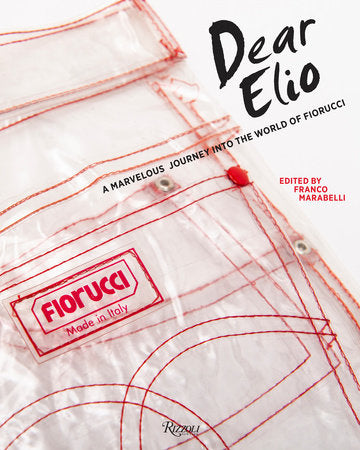 Dear Elio: A Marvelous Journey Into the World of Fiorucci