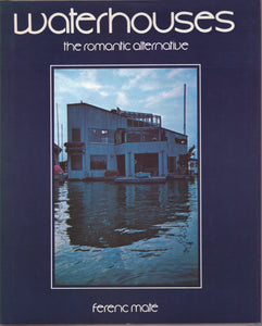 Waterhouses: The Romantic Alternative