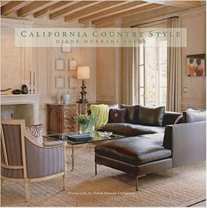 California Country Style - Diane Dorrans Saeks