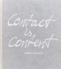 Contact is Content: Olafur Eliasson