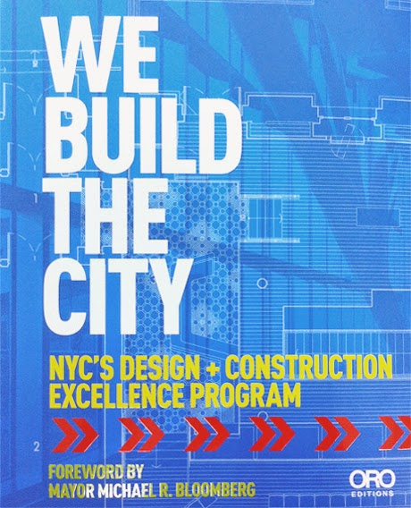We Build The City: NYC's Design + Construction Excellence Program