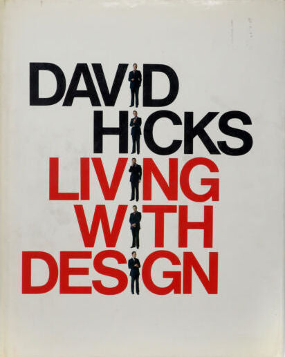 David Hicks: Living with Design - David Hicks