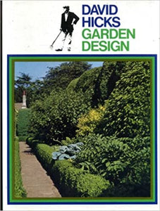 David Hicks: Garden Design