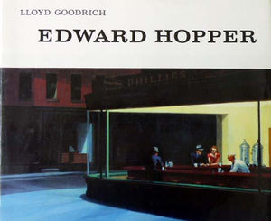 Edward Hopper - Lloyd Goodrich