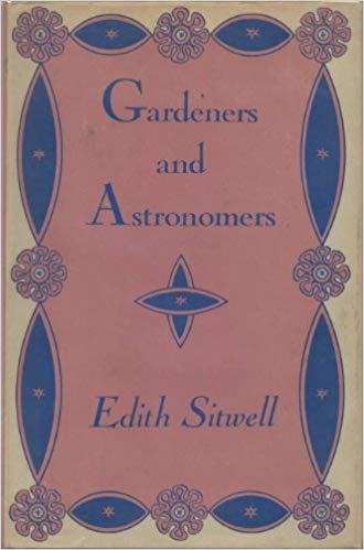 Gardeners and Astronomers - Edith Sitwell