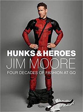 Hunks & Heroes - Jim Moore